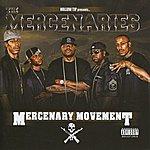 The Mercenaries Mercenary Movement