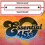 Arthur Fiedler Stayin' Alive / Night Fever [Digital 45] - Single