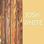 Josh White Josh White