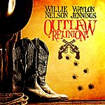 Waylon Jennings Outlaw Reunion (Digitally Remastered)