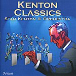 Stan Kenton & His Orchestra Kenton Classics