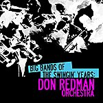 Don Redman Big Bands Of The Swingin' Years: Don Redman Orchestra (Digitally Remastered)