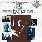 John Nelson Charles Martin Loeffler: Orchestral Works
