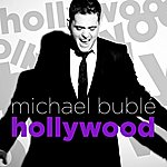 Michael Bublé Hollywood