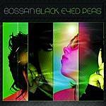 The Love Generation Bossa'n Black Eyed Peas