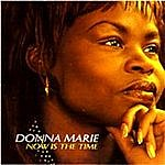 Donna Marie Now Is The Time