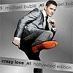 Michael Bublé Crazy Love Hollywood Edition