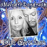 A Melodic Daydream Blue Christmas