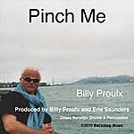 Billy Proulx Pinch Me
