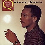 Quincy Jones Quincy's Home Again
