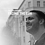 Fritz Kalkbrenner Facing The Sun