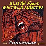 Elijah Possession