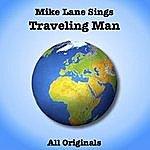 Mike Lane Travelling Man