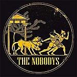 Nobodys The Nobodys