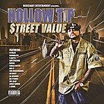 Hollow Tip Street Value