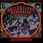 Quicksilver Messenger Service Live At The Filmore Auditorium San Fancisco 6th Febuary 1967