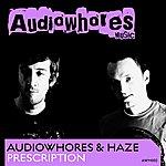 Audiowhores Prescription