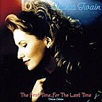 Shania Twain The First Time…for The Last Time