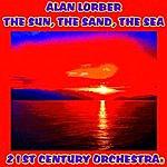 The 21st Century The Sun, The Sand, The Sea