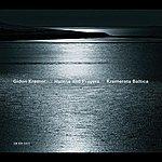 Gidon Kremer Hymns And Prayers: Tickmayer, Franck, Kancheli