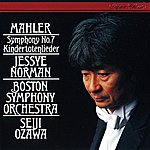 Boston Symphony Orchestra Mahler: Symphony No.7/Kindertotenlieder