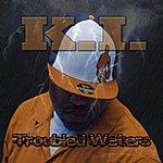 Ki' Troubled Waters