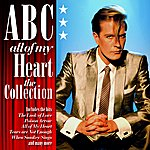 ABC All Of My Heart: The Collection