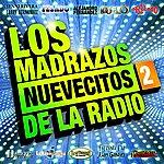 Cover Art: Los Madrazos Nuevecitos De La Radio 2