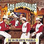 Los Originales De San Juan Se Va De Este Pueblo
