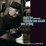 Paul Carrack Don't Let The Sun Catch You Crying
