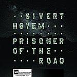 Sivert Høyem Prisoner Of The Road