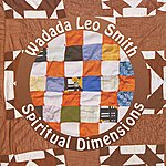 Wadada Leo Smith Spiritual Dimensions