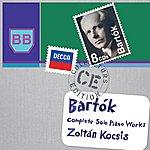 Zoltán Kocsis Bartók: Complete Solo Piano Works