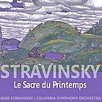 Igor Stravinsky Stravinsky: Le Sacre Du Printemps