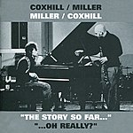Lol Coxhill The Story So Far... / ...Oh Really?