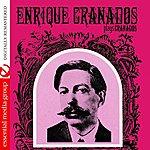 Enrique Granados Enrique Granados Plays Granados (Digitally Remastered)