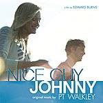 P.T. Walkley Nice Guy Johnny (Original Motion Picture Soundtrack)