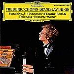 Stanislav Bunin Chopin: Ballade Op. 52; Nocture Op. No. 2; 4 Mazurkas Op. 33; Grande Valse Brillante Op. 34 No. 3; Etudes Op. 10 No. 12 / Op. 25 No. 8; Sonate No. 3 Op. 58; Polonaise Op. 53