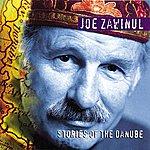 Joe Zawinul Zawinul: Stories Of The Danube