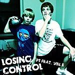 P.T. Losing Control (Feat. Will.E)