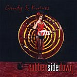 RubberSideDown Candy & Knives