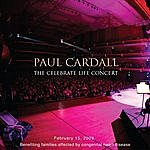 Paul Cardall The Celebrate Life Concert