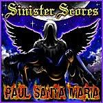 Paul Santa Maria Sinister Scores