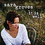 Sara Groves It Is Well