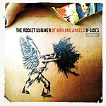 The Rocket Summer Of Men And Angels: B-Sides