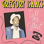 Gregory Isaacs Call Me Collect