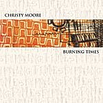 Christy Moore Burning Times