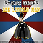 Parry Gripp Abe Lincoln Man