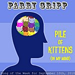 Parry Gripp Pile Of Kittens (In My Mind)