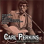 Carl Perkins Rocking In The Country